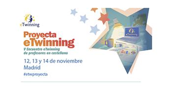 V Encuentro eTwinning para profesores de castellano. Proyecta eTwinning