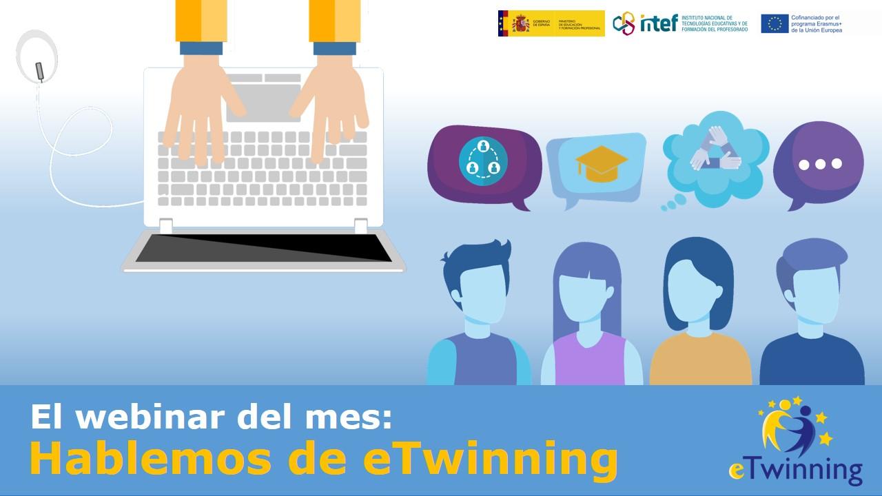 """Campaña """"El webinar del mes. Hablemos de eTwinning"""""""